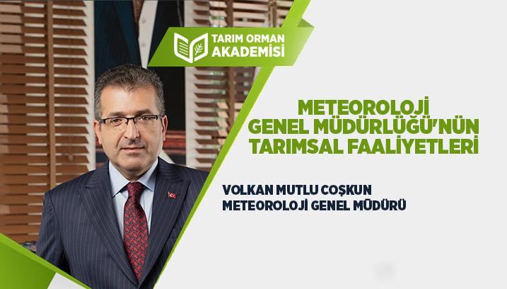 Meteoroloji Genel Müdürlüğü'nün Tarımsal Faaliyetleri