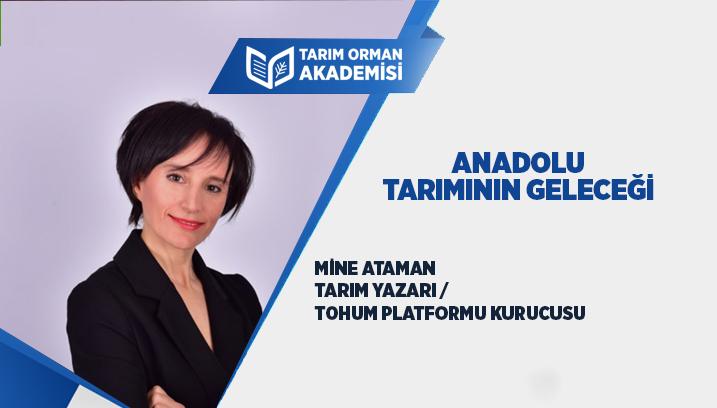Anadolu Tarımının Geleceği