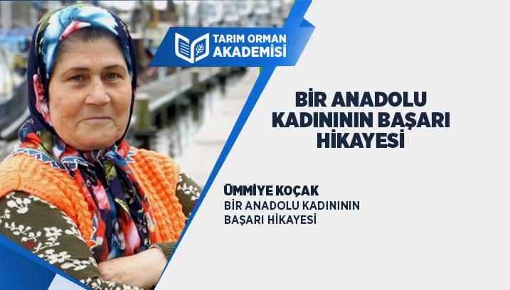 Bir Anadolu Kadınının Başarı Hikayesi